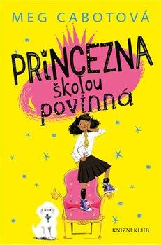 Obálka titulu Malá princezna 1: Princezna školou povinná