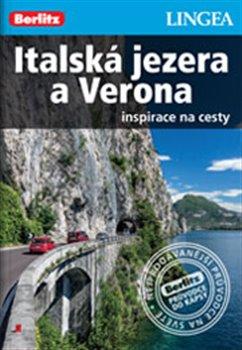 Obálka titulu Italská jezera a Verona - Inspirace na cesty