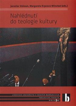 Obálka titulu Nahlédnutí do teologie kultury