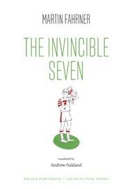 The Invincible Seven / Steiner aneb Co jsme dělali