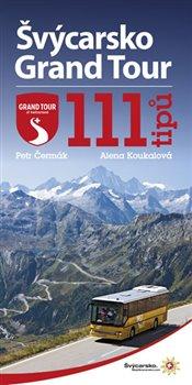 Obálka titulu Švýcarsko Grand Tour
