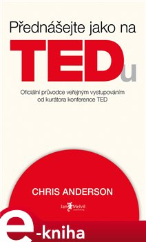 Obálka titulu Přednášejte jako na TEDu