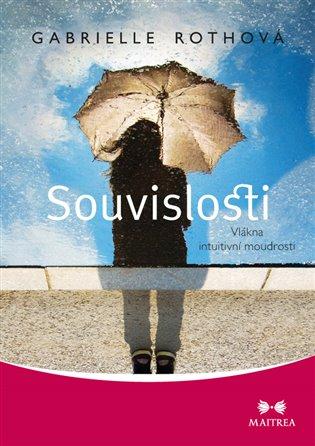 Souvislosti:Vlákna intuitivní moudrosti - Lenka Adamcová, | Booksquad.ink