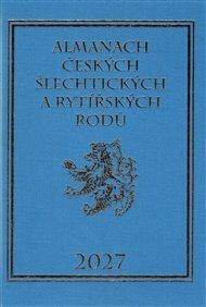 Almanach českých šlechtických a rytířských rodů 2027