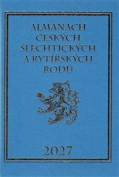 Obálka titulu Almanach českých šlechtických a rytířských rodů 2027