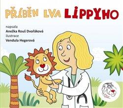 Obálka titulu Příběh lva Lippyho