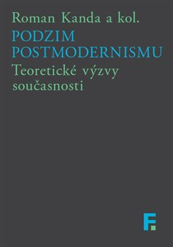 Obálka titulu Podzim postmodernismu
