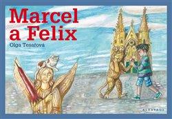 Obálka titulu Marcel a Felix