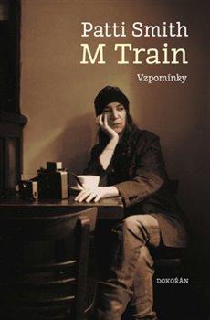 Obálka titulu M Train. Vzpomínky
