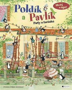 Obálka titulu Poldík a Pavlík - Párty u tučňáků