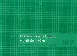 Obálka titulu Literární a knižní kultura v digitálním věku
