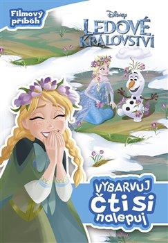 Obálka titulu Ledové království Vybarvuj, čti si, nalepuj