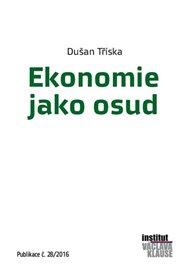 Ekonomie jako osud