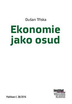 Obálka titulu Ekonomie jako osud