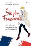 Obálka knihy Šik jako Francouzka