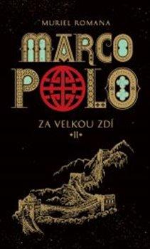 Obálka titulu Marco Polo 2 - Za velkou zdí