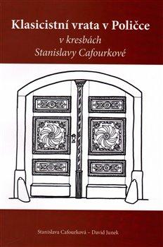 Obálka titulu Klasicistní vrata v Poličce v kresbách Stanislavy Cafourkové