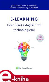Obálka titulu E-learning – Učení (se) s digitálními technologiemi