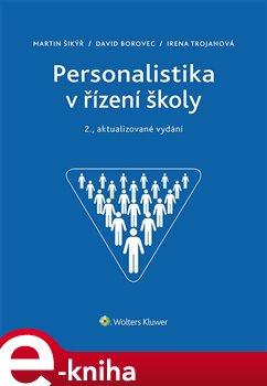 Obálka titulu Personalistika v řízení školy - 2., aktualizované vydání