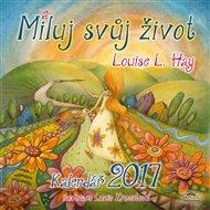 Kalendář 2017 - Miluj svůj život