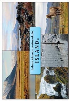 Obálka titulu Jednou úžasnou cestou okolo Islandu
