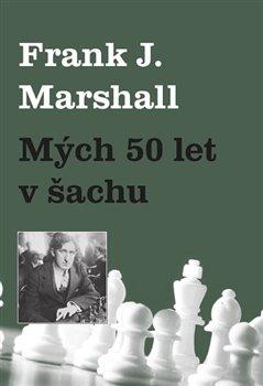 Obálka titulu Mých 50 let v šachu