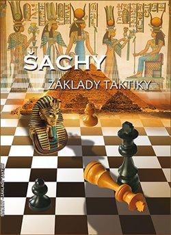 Obálka titulu Šachy - Základy taktiky