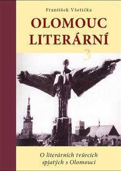 Obálka titulu Olomouc literární 3
