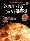 Obálka knihy Školní výlet do vesmíru