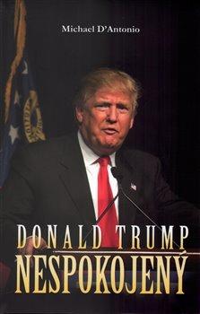 Obálka titulu Donald Trump: Nespokojený