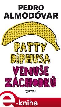 Obálka titulu Patty Diphusa, Venuše záchodků
