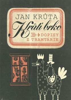 Obálka titulu Krůtí brko - Dopisy z Tramtárie