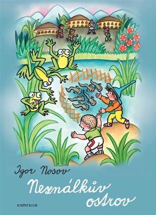 Neználkův ostrov - Igor Nosov   Booksquad.ink
