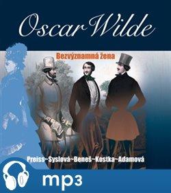 Bezvýznamná žena, mp3 - Oscar Wilde
