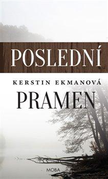 Poslední pramen - Kerstin Ekmanová