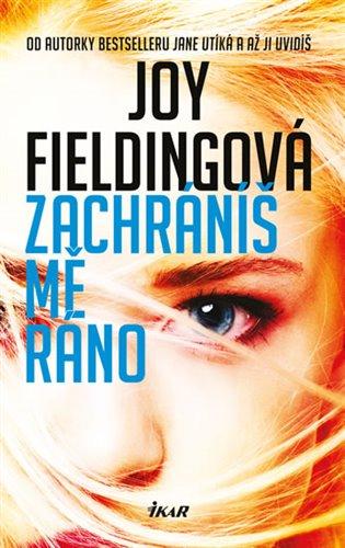Zachráníš mě ráno - Joy Fieldingová   Booksquad.ink