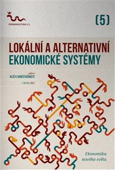 Obálka titulu Lokální a alternativní ekonomické systémy
