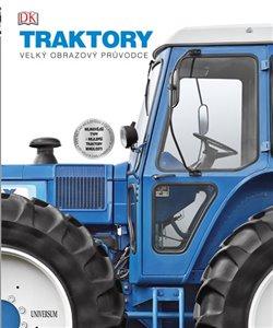 Obálka titulu Traktory: velký obrazový průvodce