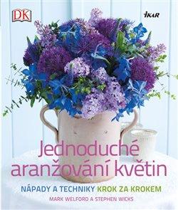 Obálka titulu Jednoduché aranžování květin