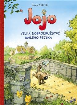 Obálka titulu Jojo, velká dobrodružství malého pejska