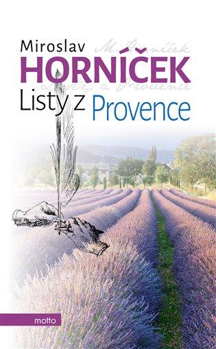 Listy z Provence - Miroslav Horníček | Booksquad.ink