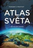 Obálka knihy Podrobný a praktický atlas světa s aktuálními mapami