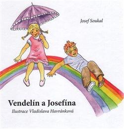 Obálka titulu Vendelín a Josefína