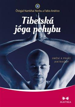 Obálka titulu Tibetská jóga pohybu