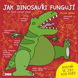 Obálka titulu Jak dinosauři fungují