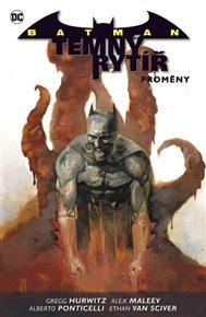 Batman: Temný rytíř 4: Proměny