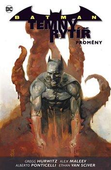 Obálka titulu Batman: Temný rytíř 4: Proměny