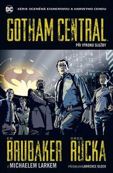Obálka titulu Gotham Central 1: Při výkonu služby