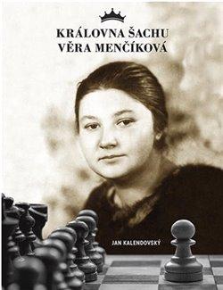 Obálka titulu Královna šachu Věra Menčíková