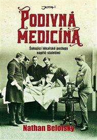 Podivná medicína